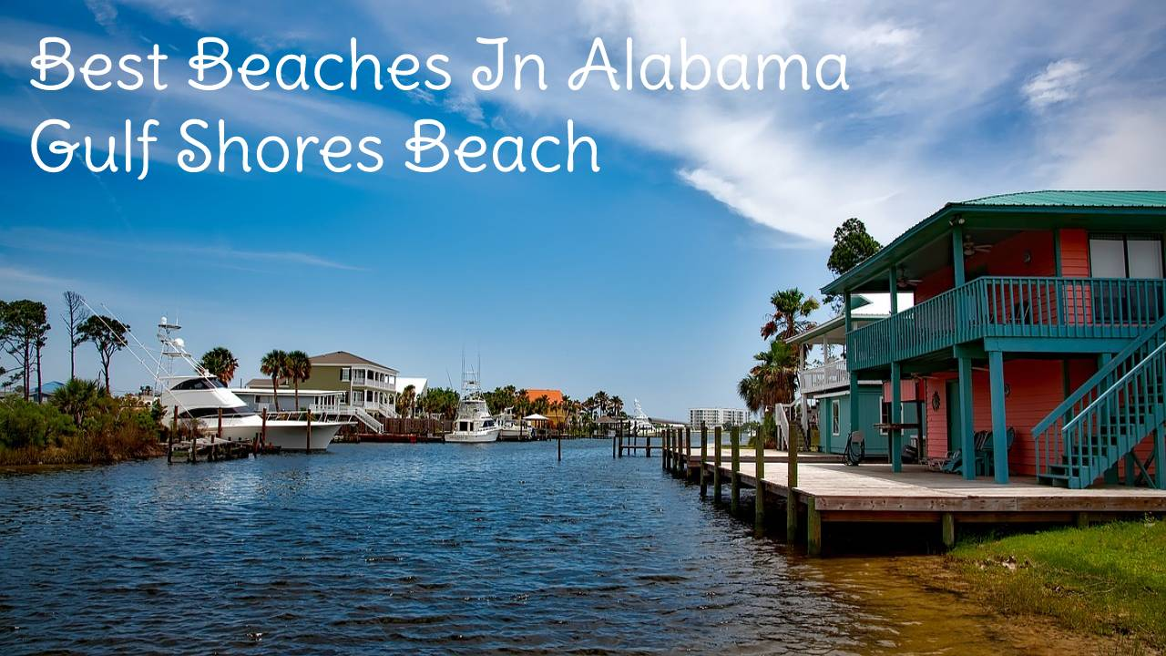 Best Beaches In Alabama